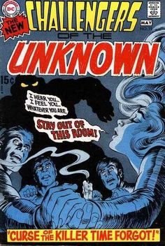 Challengers of the Unknown #73 - The Curse of the Killer Time Forgot! (Issue)