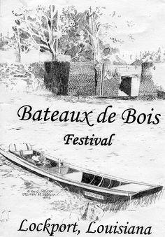 BATEAUX de BOIS FESTIVAL- the history and heritage of boatbuilding in Lafourche Parish