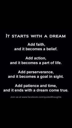 It starts with a dream ..