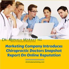 Press advantage marketing company introduces #chiropractic doctors snapshot report on online reputation « dr miin
