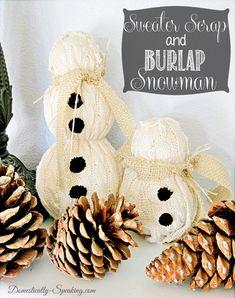 Sweater Scrap and Burlap Snowman