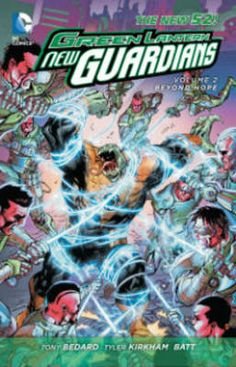 Green Lantern New Guardians Volume 2 Beyond Hope (the New 52)