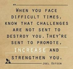 inspirational quotes for difficult times | Positive Inspirational Quotes: When you face difficult times...