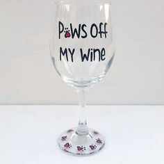 Paws Off My Wine hand painted wine glass for dog and cat lovers Wine Glass Sayings, Wine Glass Crafts, Wine Craft, Wine Bottle Crafts, Wine Bottles, Diy Wine Glasses, Hand Painted Wine Glasses, Cat Wine, Wine Gifts