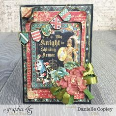 Valentine's Shining Knight Card, Enchanted Forest, tutorial, by Danielle Copley, Graphic 45