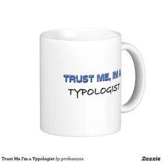 Trust Me I'm a Typologist
