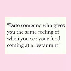 Foods before dudes...