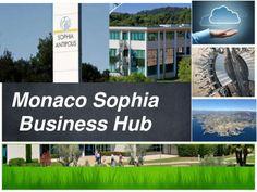 Kick Off Meeting du Monaco Sophia Business Hub 27sept2013 by Yannick Quentel via slideshare