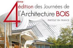 Journées de l'architecture bois 2013  Retrouvez toutes les adresses des maisons à visiter les 1er et 2 juin prochain...