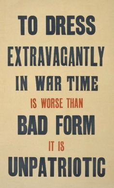Dress Extravagantly in War Time - Repro WWII Poster
