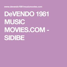 DeVENDO 1981 MUSIC MOVIES.COM - SIDIBE