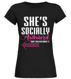 """# She's Socially Awkward Don't Ask Her About It T-Shirt .  Special Offer, not available in shops      Comes in a variety of styles and colours      Buy yours now before it is too late!      Secured payment via Visa / Mastercard / Amex / PayPal      How to place an order            Choose the model from the drop-down menu      Click on """"Buy it now""""      Choose the size and the quantity      Add your delivery address and bank details      And that's it!      Tags: She's Socially Awkward Don't…"""
