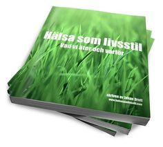En bok som beskriver de principer som ligger till grund för det vi på Hälsa som livsstil kallar förät-riktig-mat-principen.Boken är skriven på ett enkelt och övergripande sätt för att göra den lättläst och enkel att ta till sig och går igenom ämnen så som: <ul>  <li>Vad är riktig mat</li>  <li>Varför riktig mat fungerar för att uppnå god hälsa</li>  <li>En genomgång av varför vi undviker spannmål och varför du kan dra nytta av att undvika det</...