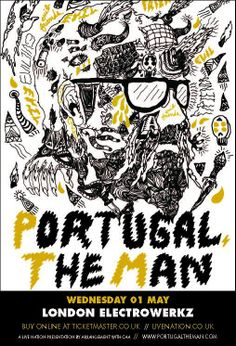 portugal. the man music gig posters | Portugal. The Man at Electrowerkz (London) on 1 May 2013 – Last.fm