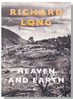Richard Long | Heaven and Earth