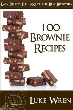 "Free Kindle Book For A Limited Time : 100 Brownie Recipes - Easy Recipes For 100 Of The Best Brownies - ""100 Brownie Recipes"" will provide you with 100 complete recipes for the best and most delicious brownies.  Spoil your friends & family with the best tasting and easy to make brownies.Here is a list of the recipes:1. Almond Joy Brownies2. Amaretto Almond Brownies3. Apricot n' Ch?c?l?t? Brownies4. Apricot & Ch?c?l?t? Cream Chease Brownies5. Banana Brownies6. Banana Ch?c?l?t? Lo-cal…"