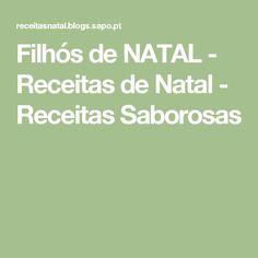 Filhós de NATAL - Receitas de Natal - Receitas Saborosas