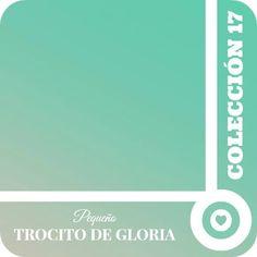 Próximamente: Colección 17 ¡Pequeño trocito de Gloria!