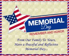 Patriotic Memorial Day card for friends and family. Free online From Our Family To Yours ecards on Memorial Day Wishes For You, Day Wishes, Virtual Flowers, Thanking Someone, My Wish For You, Thanks A Bunch, Warm Hug, Happy Memorial Day, Name Cards