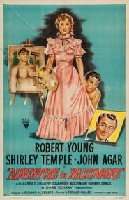 Adventure in Baltimore is a 1949 Drama directed by Richard Wallace, starring Robert Young and Shirley Temple. Dinah Sheldon (Shirley Temple) is a student at an exclusive girl's school who starts. Kids Adventure Movies, Adventure Time Art, Classic Movie Posters, Classic Movies, Kid Movies, Movie Tv, Shirley Temple, Adventure Tattoo, Robert Young