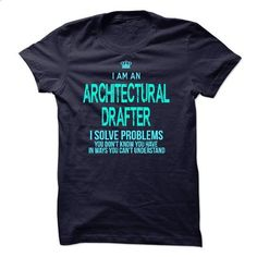 Im A/An ARCHITECTURAL DRAFTER - #graphic tee #plain black hoodie. ORDER HERE => https://www.sunfrog.com/LifeStyle/Im-AAn-ARCHITECTURAL-DRAFTER-31693862-Guys.html?id=60505