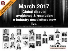 March 2017: Global dispute avoidance & resolution monthly 'e-Industry newsletter' now live! Launched earlier for our members - Global dispute avoidance & resolution monthly 'e-Industry newsletter' now live! View now and please share: http://www.primedispute.com/march-2017.html