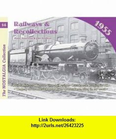 Railways and Recollections 1965 (Railways  Recollections) (9781857943375) John Stretton, Peter Townsend , ISBN-10: 1857943376  , ISBN-13: 978-1857943375 ,  , tutorials , pdf , ebook , torrent , downloads , rapidshare , filesonic , hotfile , megaupload , fileserve
