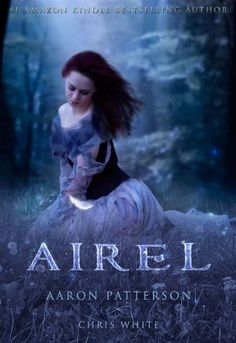 Airel: The Discovering by [Patterson, Aaron, White, Chris]