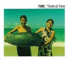 TUBE Truth of Time のジャケット