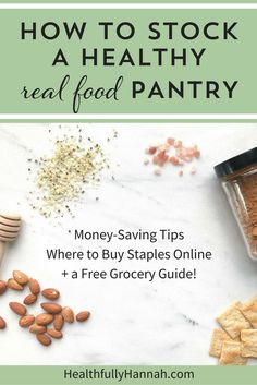 Healthy Pantry | Pantry Ideas | Healthy Pantry Snacks | Healthy Pantry Ideas | Healthy Pantry Staples | Real Food Snacks | Healthy Snacks | Real Food Snacks