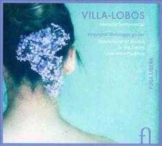 Krzysztof Meisinger - Villa-Lobos: Melodia Sentimental