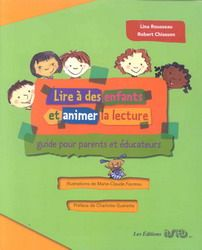Lire à des enfants et animer la lecture - LINA ROUSSEAU - ROBERT CHIASSON. Cote : 027.6251 R864L Rousseau, Lus, Family Guy, Fictional Characters, Infancy, Reading, Children, Day Care, Bonheur