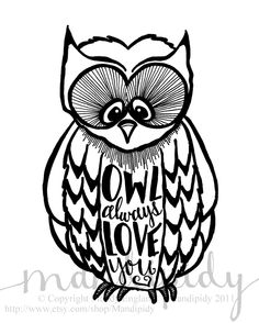 Owl Always Love You - 8x10 Illustrated Print by Mandipidy. $17.50, via Etsy.