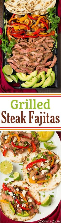 Grilled Steak Fajitas - these were AMAZING! Flavorful and easy to make ...