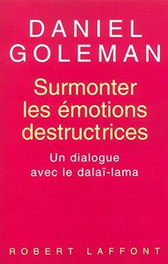 Surmonter les émotions destructrices: Un dialogue avec le Dalaï Lama de Daniel Goleman http://www.amazon.ca/dp/2221093011/ref=cm_sw_r_pi_dp_Qnc3ub0XN5V9F