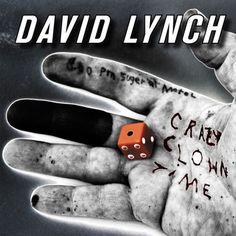 David Lynch - 'Crazy Clown Time'