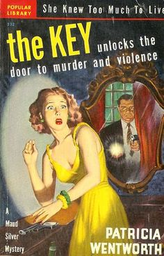 Vintage Book Pulp English Murder Mystery, Miss Silver Mystery, The Key by Patricia Wentworth, 1944 Pulp Fiction Book, Crime Fiction, Fiction Novels, Murder Mystery Books, Detective, Vintage Book Covers, Vintage Books, Vintage Ads, Book Cover Art