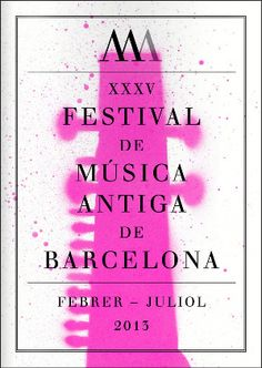 XXXV Festival de Música Antiga de Barcelona (febrer-juliol 2013)