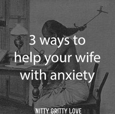 Dear Husbands, If your wife struggles with anxiety, I know you feel helpless at times. It's very difficult to understand. I know a thing or two about anxiety and let me tell you, it's terrible. It'...