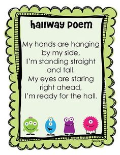 "One of our PK teachers sings this slowly to the tune ""Pop goes the weasel""; which works well *** This is another great preschool hallway poem that I have seen used in a first grade classroom. It was very effective and the students loved it. Monster Classroom, Classroom Rules, Classroom Behavior, Kindergarten Classroom, Future Classroom, Classroom Themes, Classroom Organization, Classroom Management, Behavior Management"