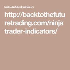 http://backtothefuturetrading.com/ninjatrader-indicators/