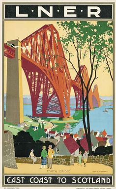 SCOTLAND, FORTH BRIDGE - East Coast to Scotland. LNER