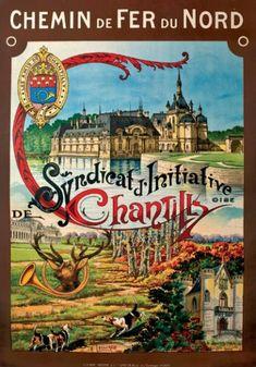 Chemin de Fer du Nord. Syndicat d'initiative de Chantilly - Oise - 1928 - France -