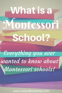 I've seen the term montessori on Pinterest a lot recently but i wasnt really sure what it means. I interviewed a work colleague who sends her children to a Montessori style school. here are her answers to my nosey questions! what is a montessori school ethos review differences styles UK America maria montessori method pros and cons