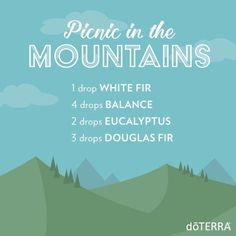 doTERRA Essential Oils Picnic in the Mountains Diffuser Blend