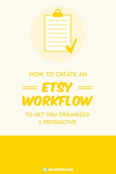 How to create an Etsy Workflow As Etsy Shop owners we have so much stuff we have to do besides creating our products to sell.  It's the behind the scenes work that most sellers, like me,  don't really enjoy but it comes with the territory.Instead of running around every day trying to keep up with …