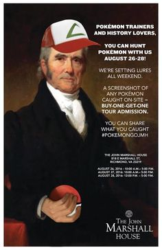 Our sister site, the John Marshall House, is setting lures all day this weekend, and If you show a screenshot of a Pokémon you have caught on-site you will receive buy-one-get-one tour admission. Thomas Rolfe, Cape Henry Lighthouse, John Marshall, Native American Tribes, American Revolution, Early American, Get One, The Neighbourhood, Castle
