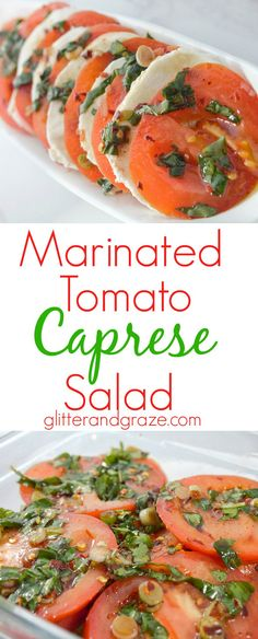 This tasty marinated tomato caprese salad is so simple to make and is packed with flavor.  So pleasing on the eyes and even tastier to the tongue.