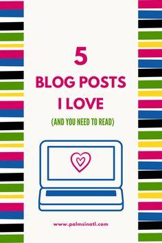 5 Blog Posts I Love -- The Palmetto Peaches -palmsinatl.com