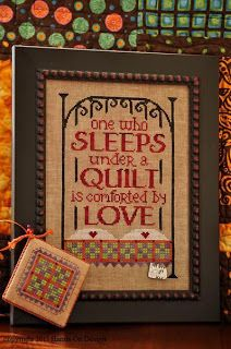 Under A Quilt by Hands On Design-  Such a pretty cross stitch project... fits perfectly in my home.